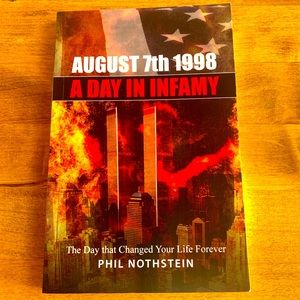 Book - August 7th 1998 A Day In Infamy